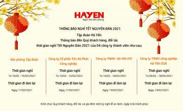 Tập đoàn Hà Yến thông báo lịch nghỉ Tết Nguyên Đán năm 2021